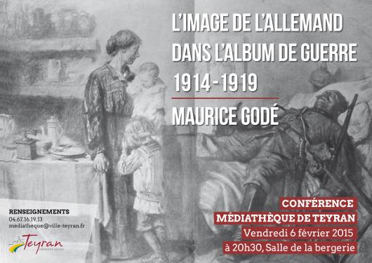 Maurice Godé, conférence « L'image de l'Allemand dans l'Album de guerre 1914-1919 », vendredi 6 février 2015 à 20h30