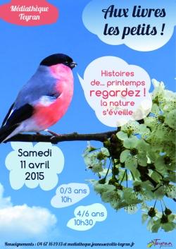 Aux livres les petits, samedi 11 avril 2015, Médiathèque Teyran