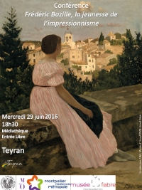 Conference musee fabre Frederic Bazille Teyran