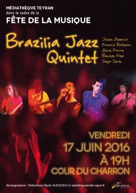 Fete de la musique 2016 Brazilia Jazz Quintet Teyran